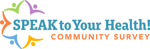 Speak to Your Health! Community Survey logo